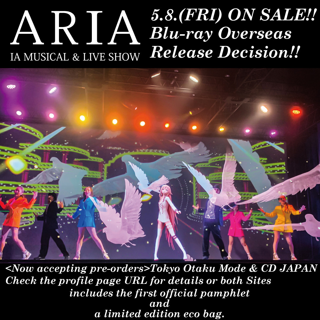 "The long-awaited Blu-ray release of ""ARIA -IA MUSICAL & LIVE SHOW-"" will be available internationally from Tokyo Otaku Mode and CD Japan starting Friday, May 8!!"